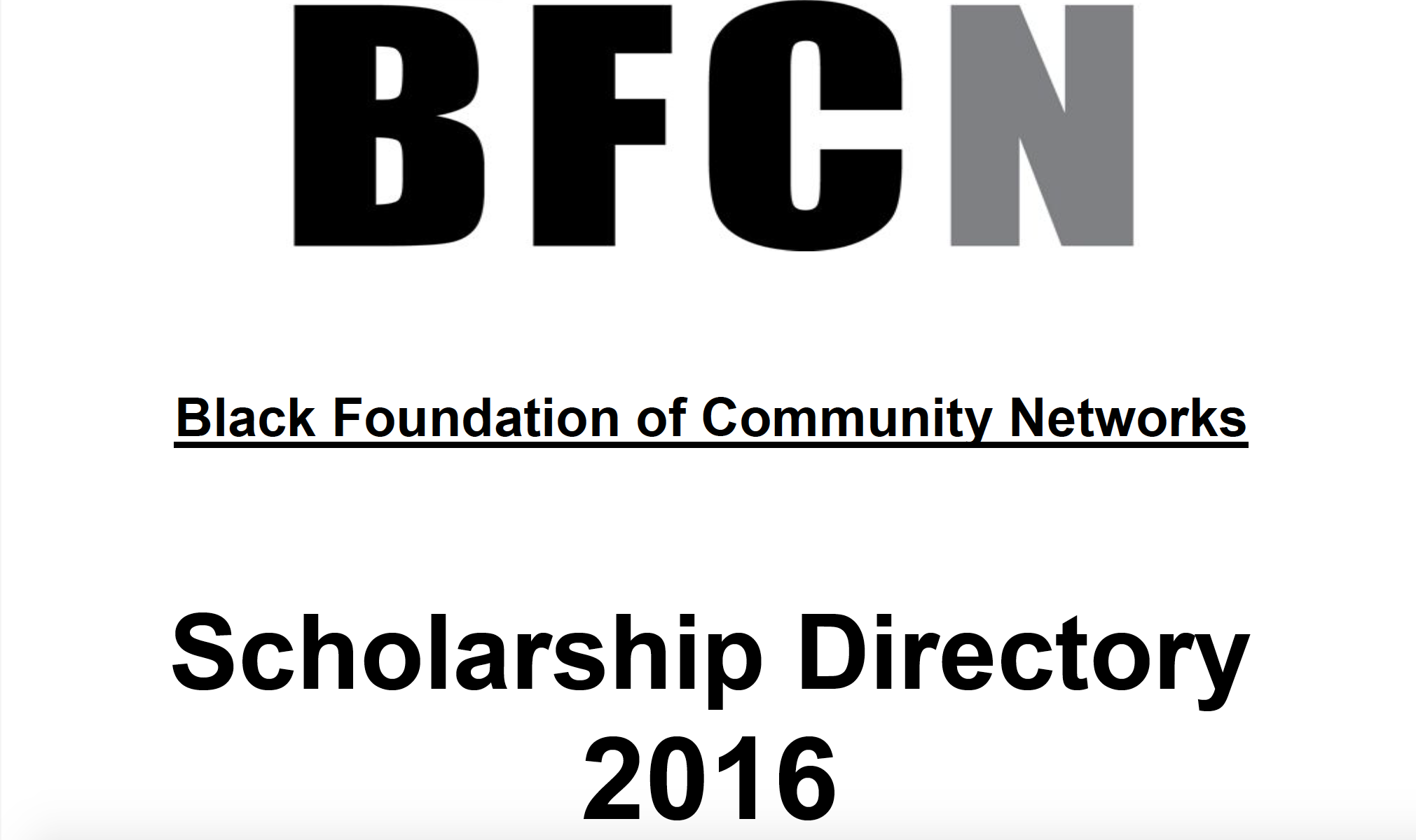 Black Foundation of Community Networks Scholarship Directory 2016