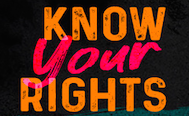 Know Your Rights Event